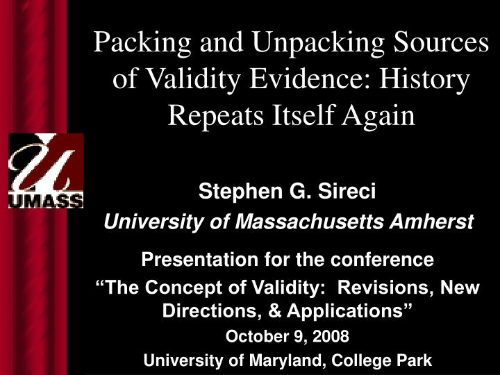 packing and unpacking sources of validity evidence history repeats itself again n.