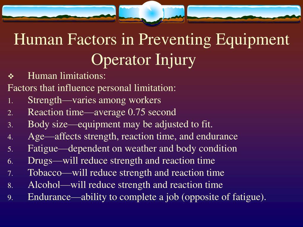Human Factors in Preventing Equipment Operator Injury