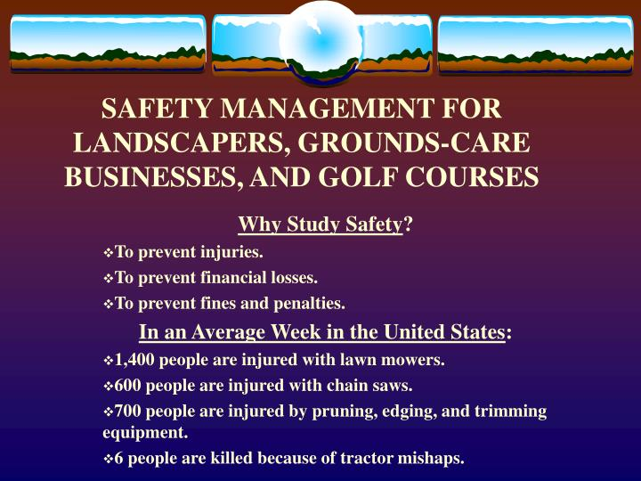 Safety management for landscapers grounds care businesses and golf courses2
