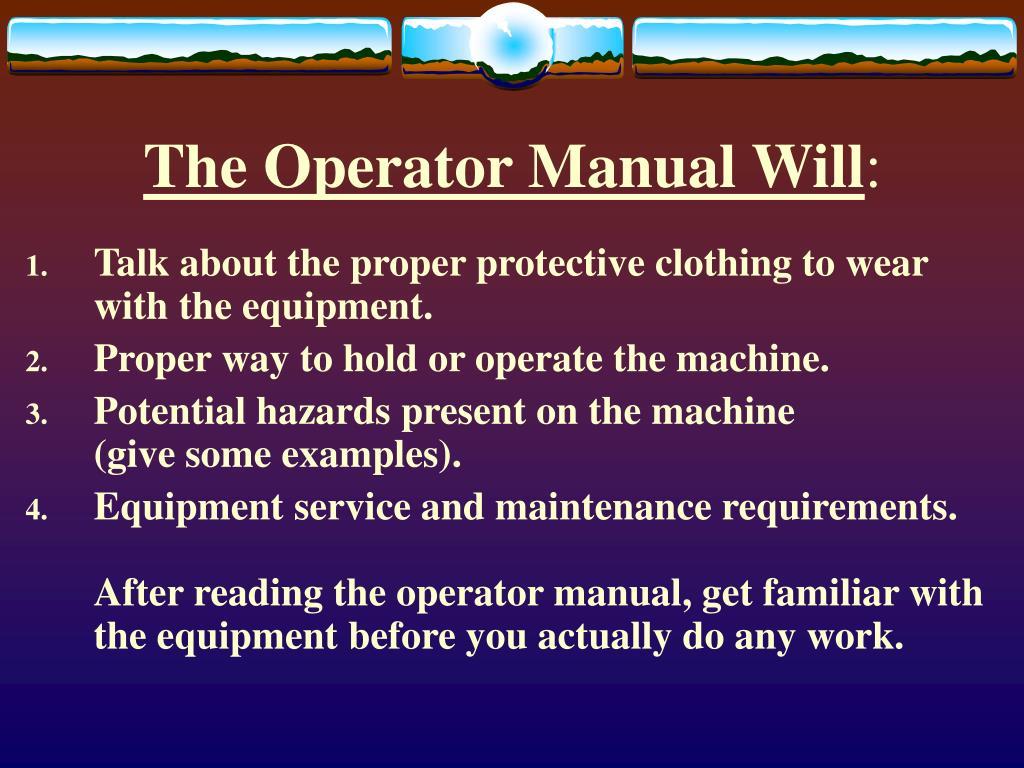 The Operator Manual Will