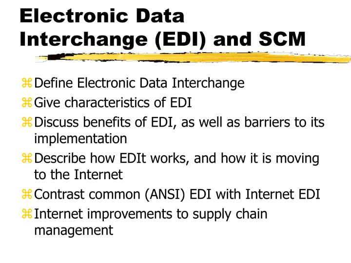 PPT - Electronic Data Interchange (EDI) and SCM PowerPoint