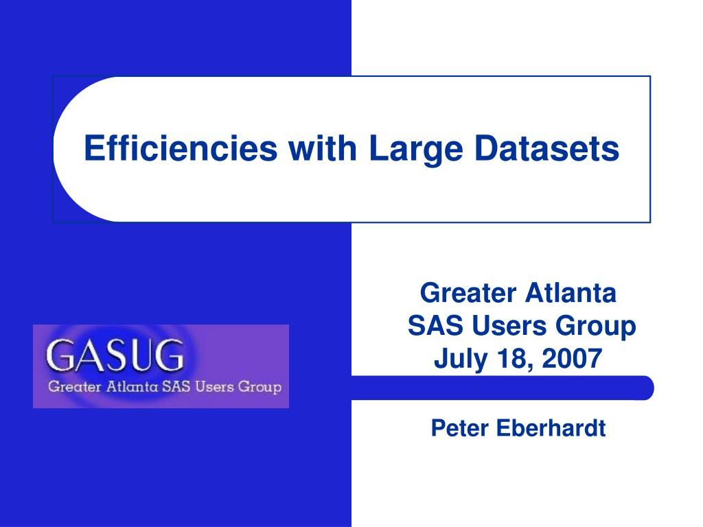 efficiencies with large datasets l.