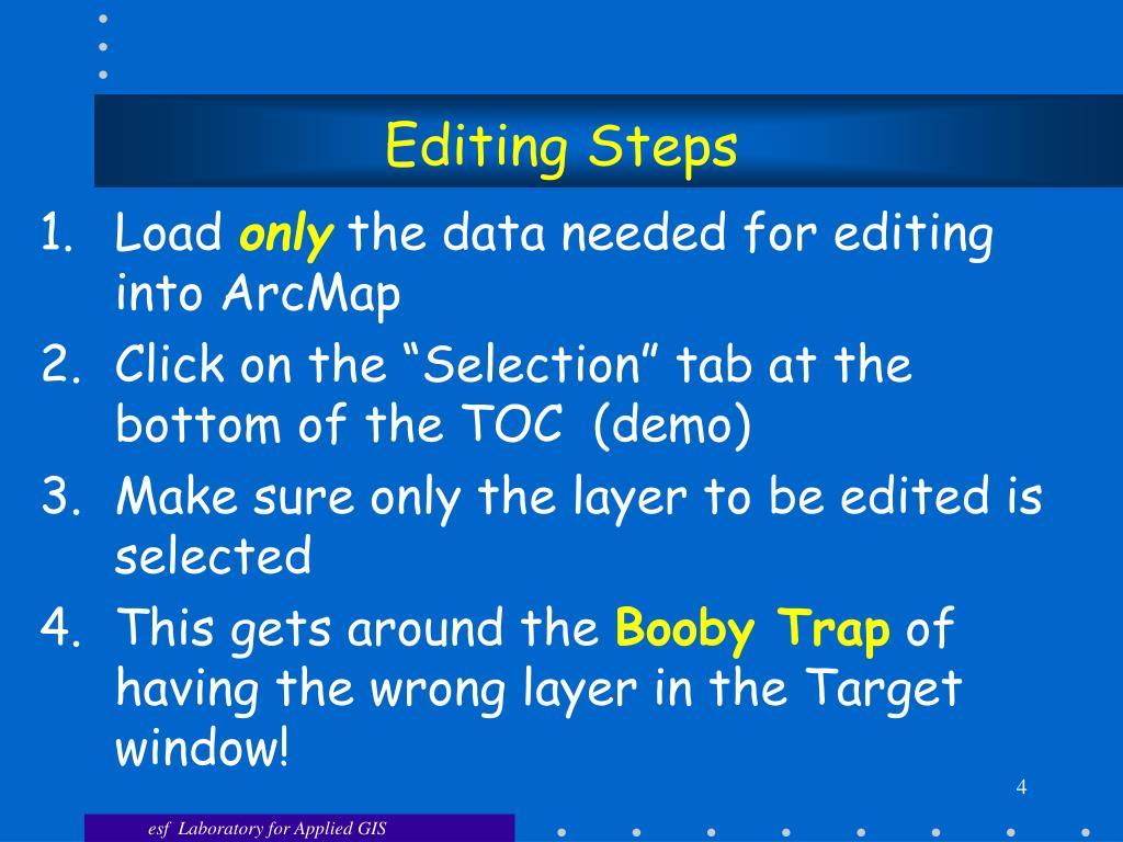 Editing Steps