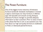 the finest furniture