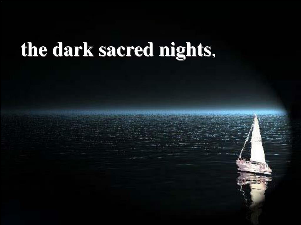 the dark sacred nights