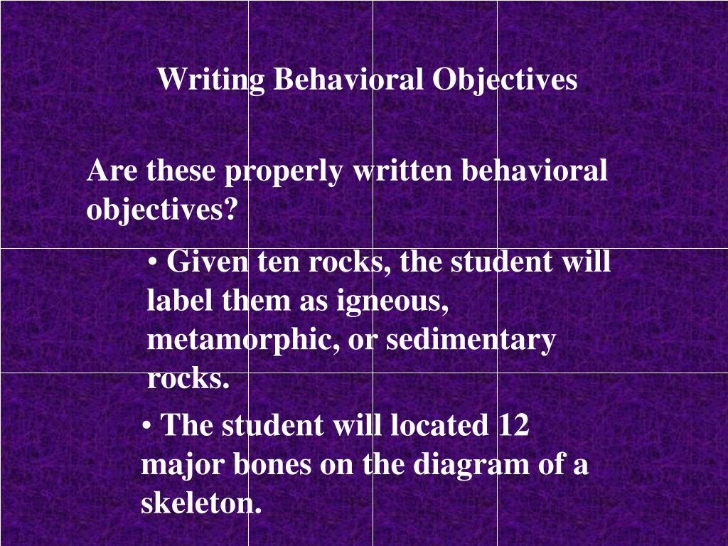 Writing Behavioral Objectives