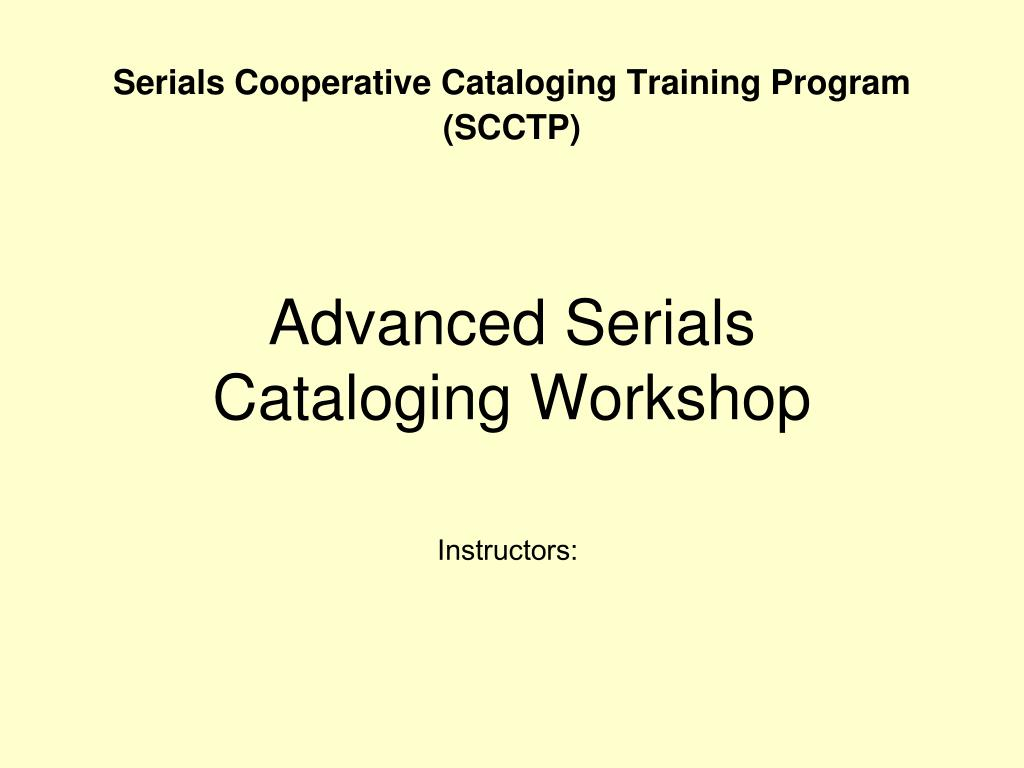 advanced serials cataloging workshop l.