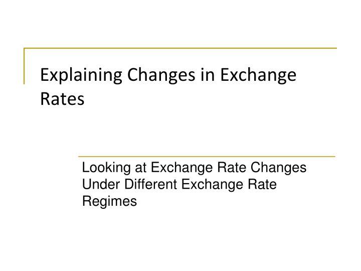 explaining changes in exchange rates n.
