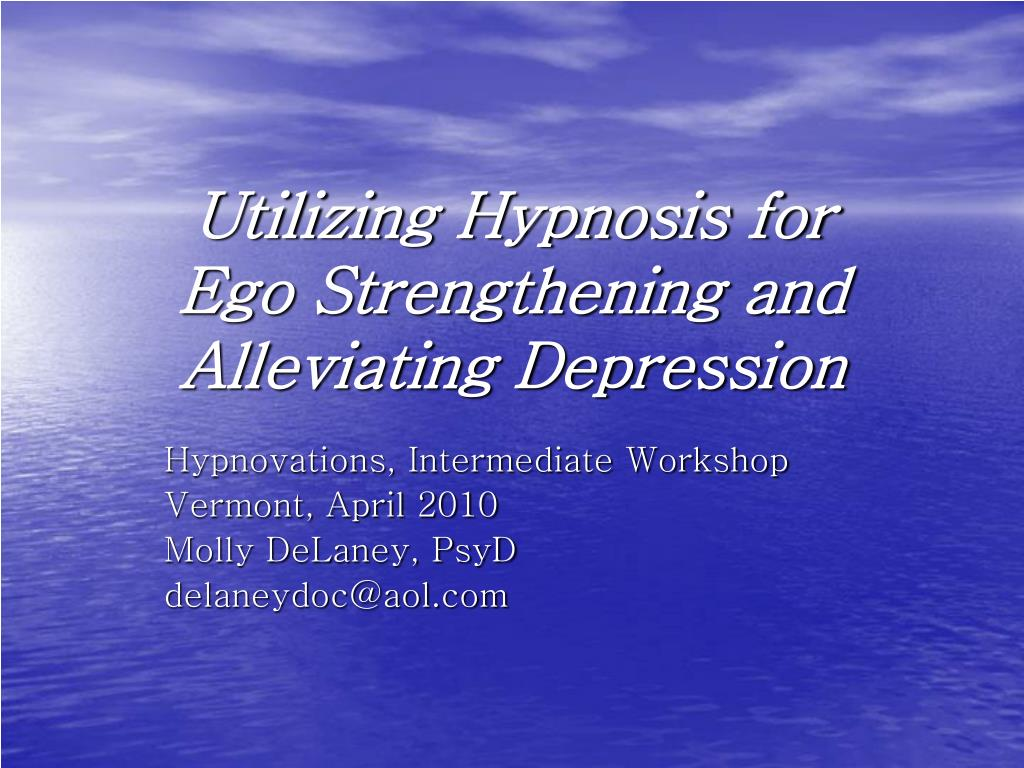 utilizing hypnosis for ego strengthening and alleviating depression l.
