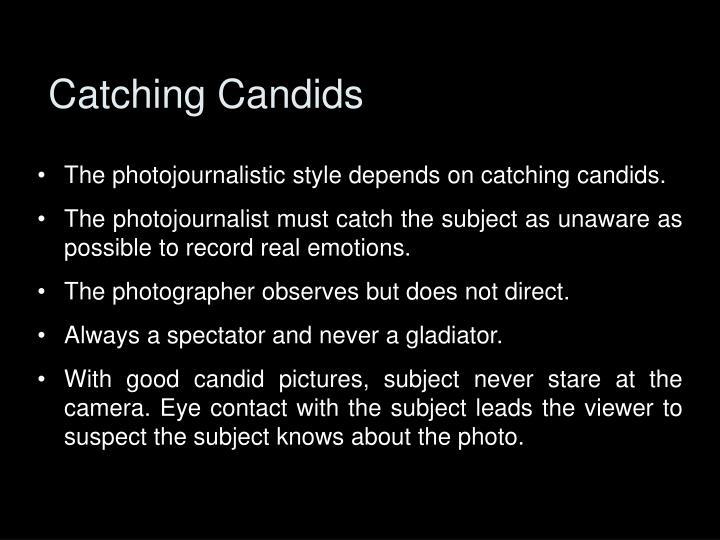 Catching Candids