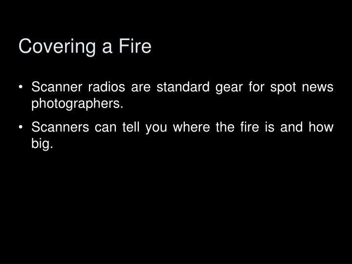 Covering a Fire
