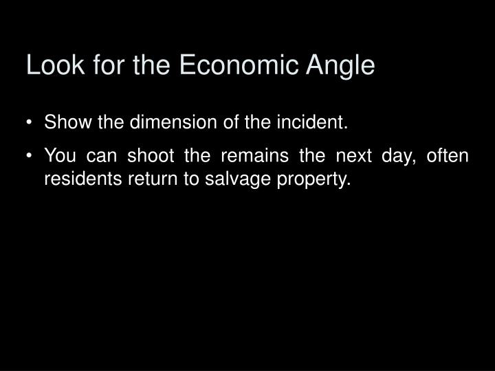 Look for the Economic Angle