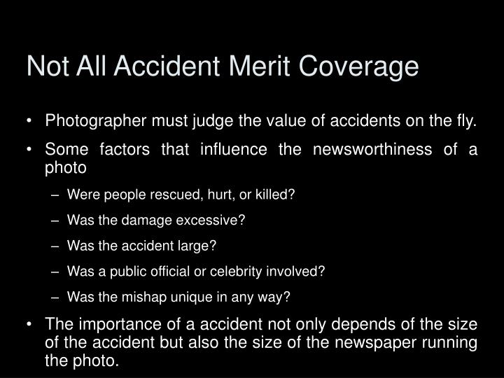 Not All Accident Merit Coverage