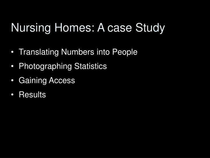 Nursing Homes: A case Study