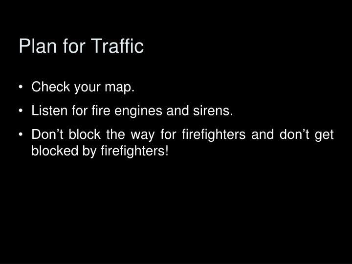 Plan for Traffic