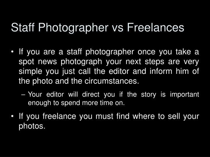 Staff Photographer vs Freelances