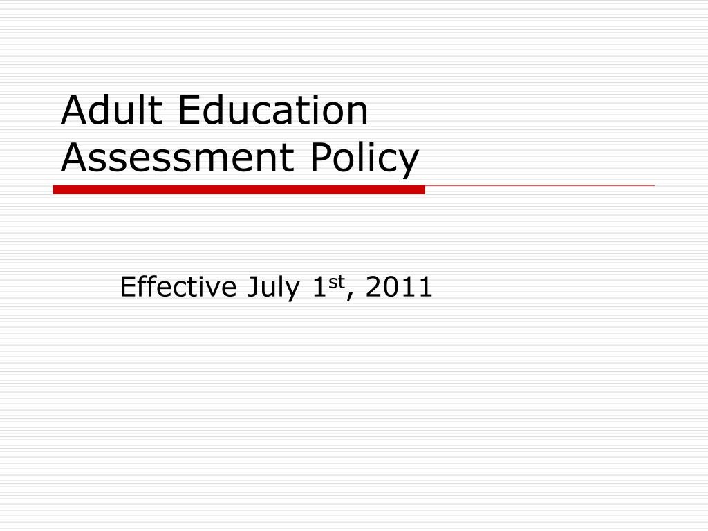 adult education assessment policy l.