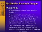 qualitative research designs6