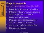 steps in research may vary depending on the nature of the study