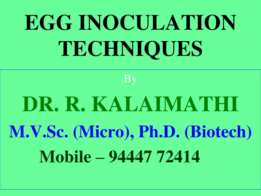 Ppt egg inoculation principles practice and vaccine development.