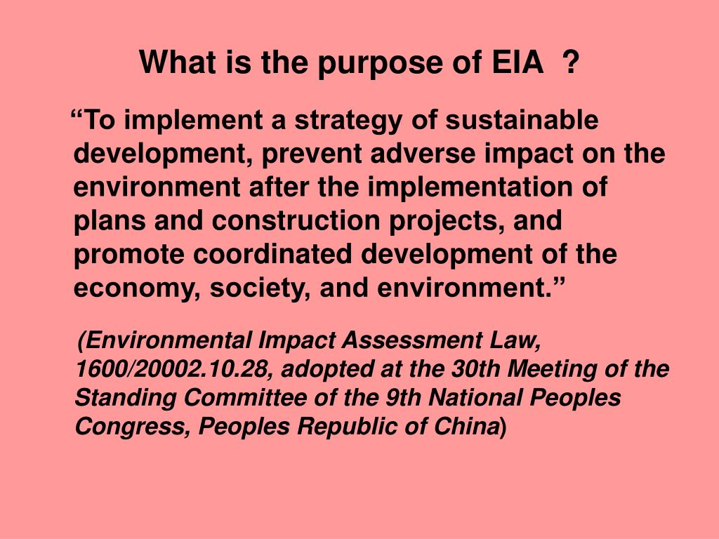 What is the purpose of EIA  ?