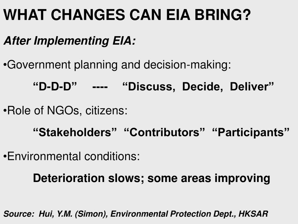 WHAT CHANGES CAN EIA BRING?