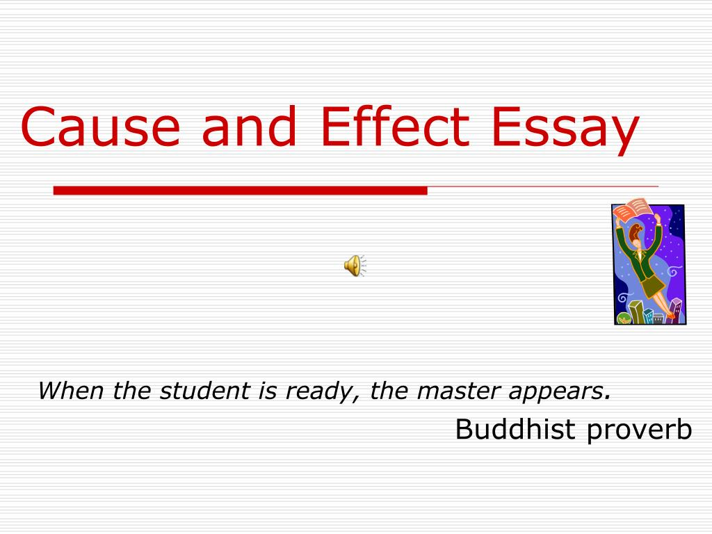 Cause Effect Essay Powerpoint Presentation - Cause effect essay