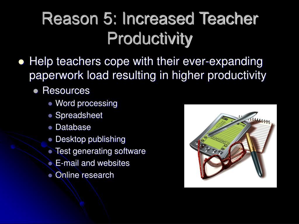 Reason 5: Increased Teacher Productivity