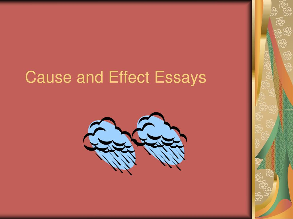 cause and effect essays l.