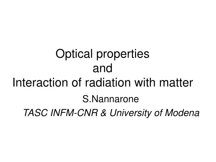 optical properties and interaction of radiation with matter n.