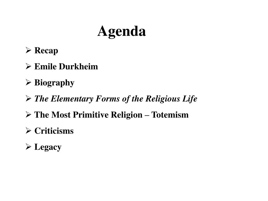 ppt agenda recap emile durkheim biography the elementary forms of
