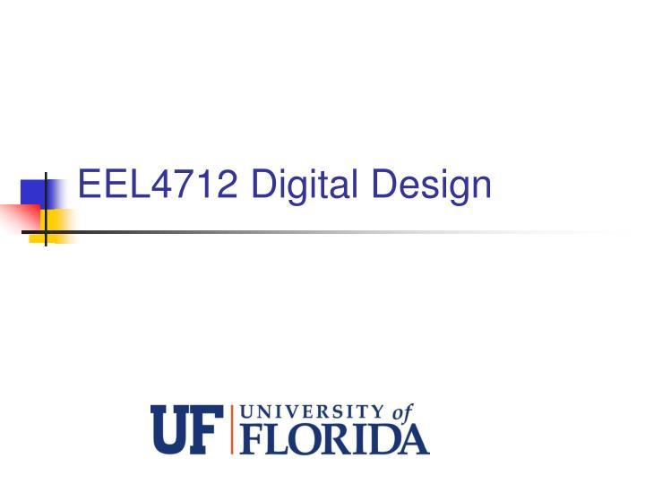 eel4712 digital design n.