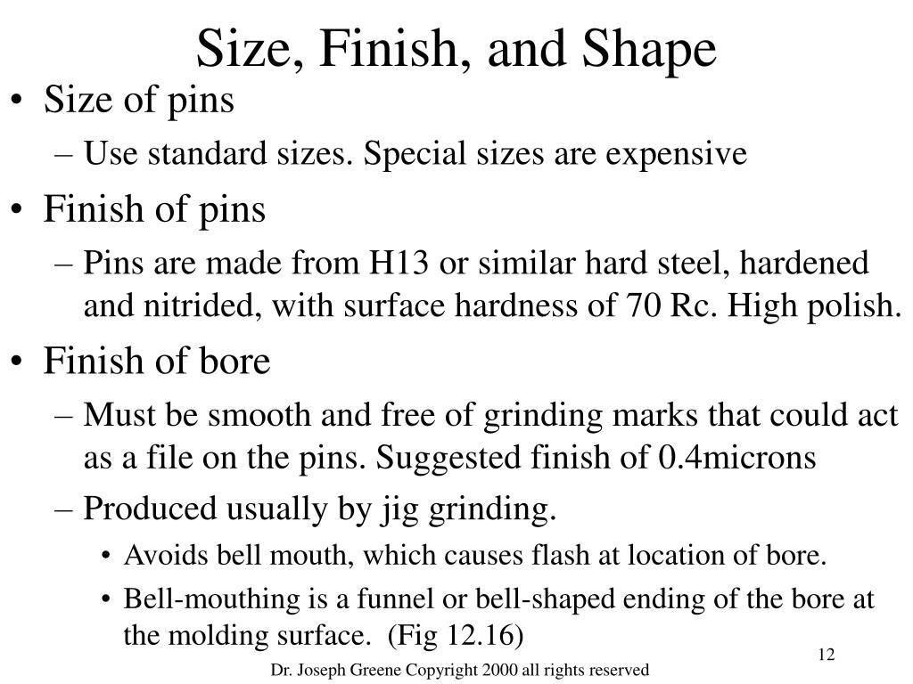 Size, Finish, and Shape