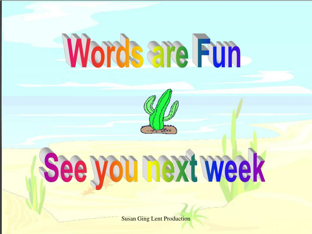 Words are Fun
