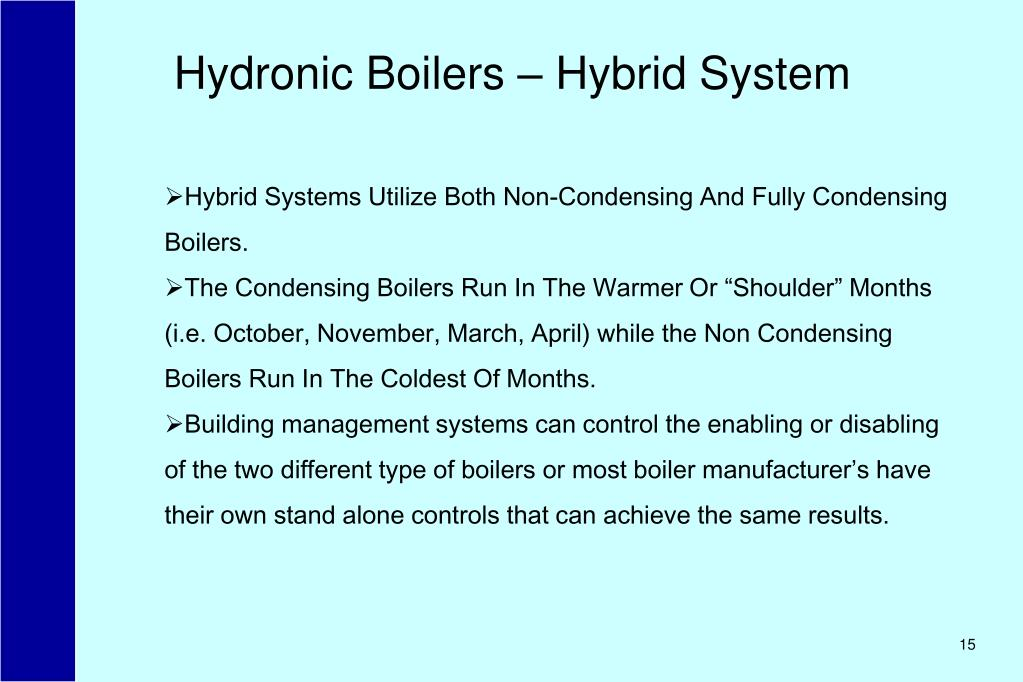Hydronic Boilers – Hybrid System