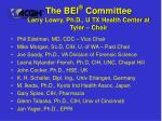 the bei committee larry lowry ph d u tx health center at tyler chair