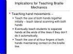 implications for teaching braille mechanics