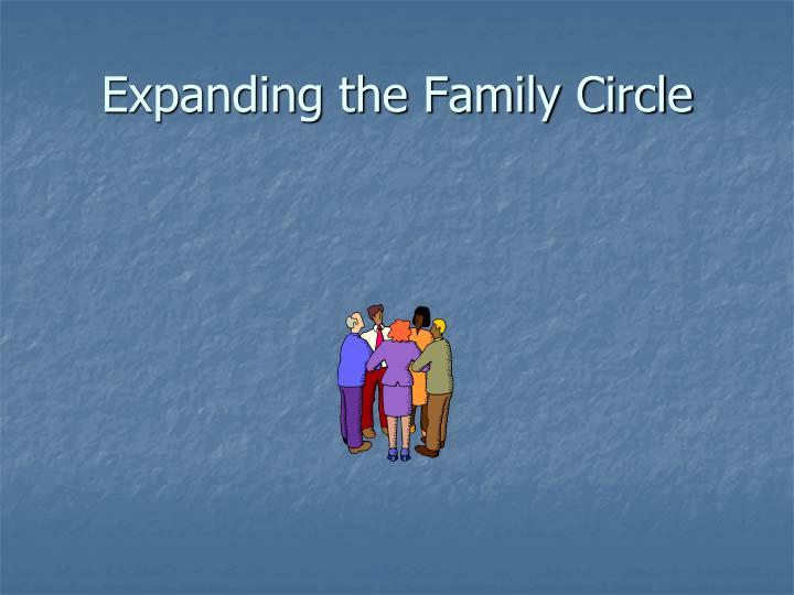 expanding the family circle n.