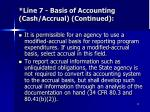 line 7 basis of accounting cash accrual continued15