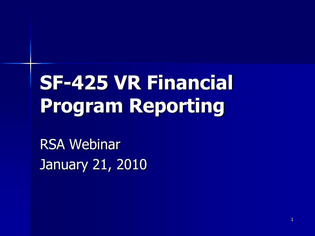 sf 425 vr financial program reporting l.