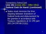 transactions federal cash line 10c lines 10a 10b 10c federal cash on hand continued
