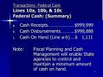 transactions federal cash lines 10a 10b 10c federal cash summary