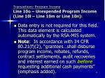 transactions program income line 10o unexpended program income line 10l line 10m or line 10n