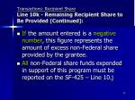 transactions recipient share line 10k remaining recipient share to be provided continued