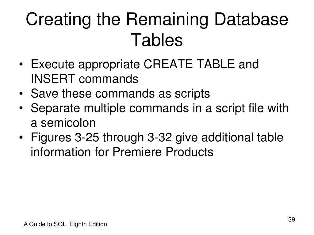 Creating the Remaining Database Tables