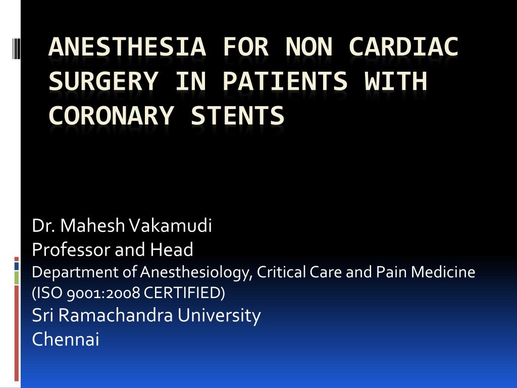 anesthesia for non cardiac surgery in patients with coronary stents l.