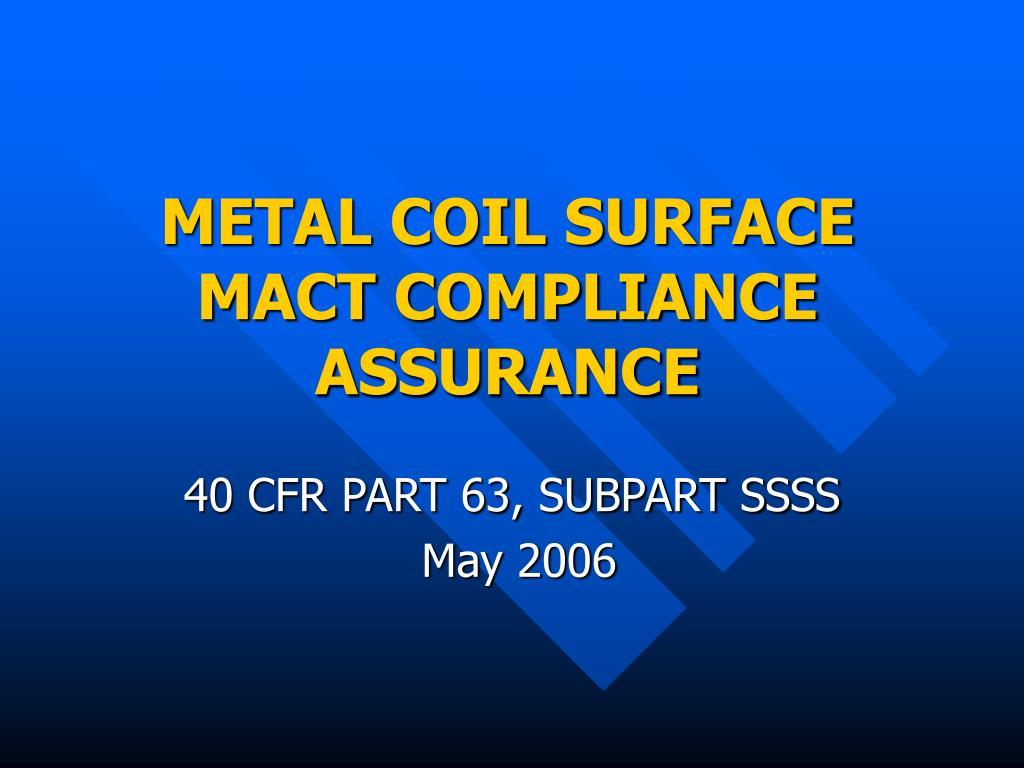 metal coil surface mact compliance assurance l.