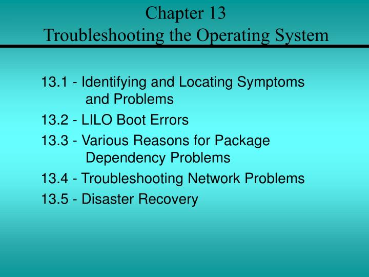 chapter 13 troubleshooting the operating system n.