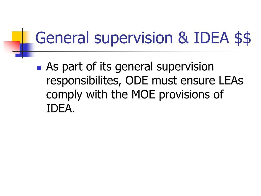 General supervision & IDEA $$