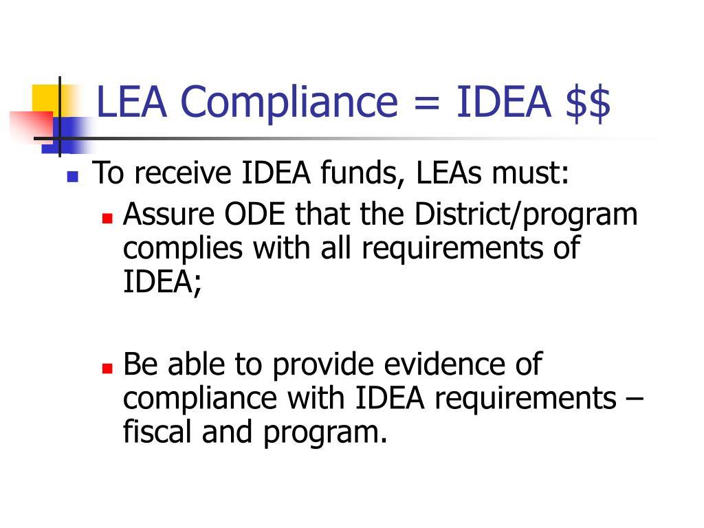 LEA Compliance = IDEA $$